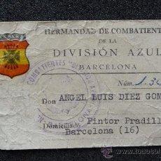Militaria: (JX-59)CARNET DE LA HERMANDAD DE COMBATIENTES DE LA DIVISION AZUL DE BARCELONA. Lote 31216842