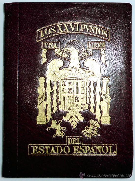 26 PUNTOS DEL ESTADO, , PIEZA DE MUSEO (Militar - Propaganda y Documentos)