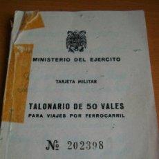 Militaria: TALONARIO DE 50 VALES DEL MINISTERIO DEL EJERCITO PARA VIAJES EN FERROCARRIL,ES DE UN GUARDIA CIVIL . Lote 31384113