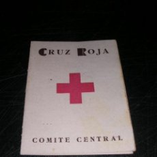 Militaria: GUERRA CIVIL SANIDAD MEDICINA CARNET CRUZ ROJA COMITE CENTRAL DIC. 1936 COMPAÑIA BRIGADA SANITARIA . Lote 31889389