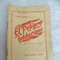 Militaria: ADOLFO HITLER - EL PELIGRO BOLCHEVIQUE - UNA ADVERTENCIA A EUROPA. MADRID 1936. RARO.. Lote 32426641