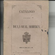 Militaria: CATÁLOGO DE LOS OBJETOS DE LA REAL ARMERÍA. MADRID, 1863.. Lote 32568994