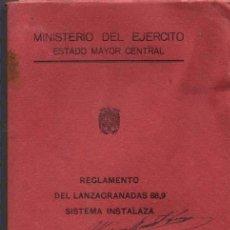 Militaria: REGLAMENTO DEL LANZAGRANADAS 88,9 SISTEMA INSTALAZA / 1959. Lote 33947868