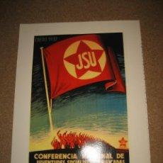 Militaria: PROPAGANDA ROJA REPRODUCCION CONFERENCIA NACIONAL DE JUVENTUDES SOCIALISTAS UNIFICADAS ENERO 1937. Lote 34011525