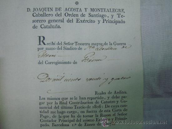 FIRMA DE JOAQUIN DE ACOSTA.TESORERO DEL EXERCITO Y PRINCIPADO DE CATALUÑA. 1807. (Militar - Propaganda y Documentos)