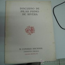 Militaria: FALANGE,DISCURSO DE PILAR PRIMO DE RIVERA ZARAGOZA HUESCA. Lote 35052103