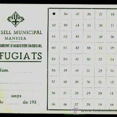 Militaria: MANRESA - REFUGIATS - 1938. Lote 35437884