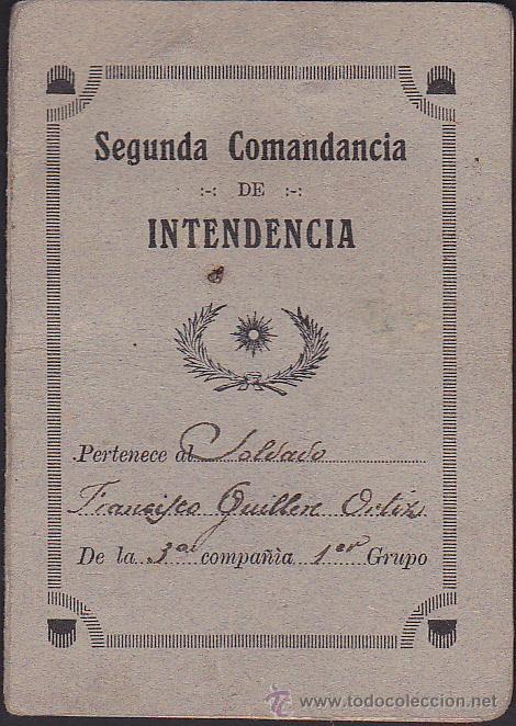 CARNET MILITAR SEGUNDA COMANDANCIA DE INTENDENCIA (Militar - Propaganda y Documentos)