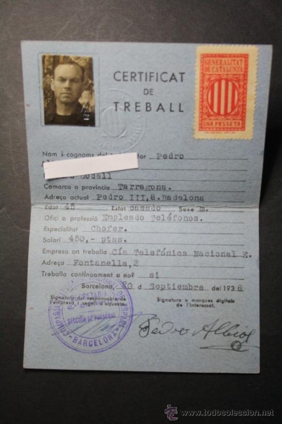 CARNET CERTIFICAT DE TREBALL GENERALITAT DE CATALUNYA AÑO 1938 CHOFER EMPLEADO TELEFONICA - CNT UGT (Militar - Propaganda y Documentos)