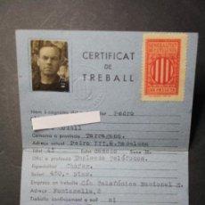 Militaria: CARNET CERTIFICAT DE TREBALL GENERALITAT DE CATALUNYA AÑO 1938 CHOFER EMPLEADO TELEFONICA - CNT UGT. Lote 35872181