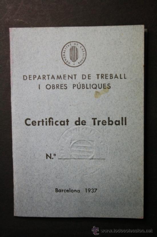 Militaria: Carnet Certificat de Treball Generalitat de Catalunya Año 1938 Chofer Empleado Telefonica - CNT UGT - Foto 2 - 35872181