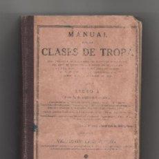 Militaria: MANUAL CLASES DE TROPA -LIBRO I ESCUELA DE ASPIRANTES CABOS 1940.. Lote 36076490