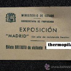 Militaria: GUERRA CIVIL ESPAÑOLA,REPUBLICA,BILLETE AÑO 1938 EXPOSICION MADRID BOMBARDEADO FRENTE POPULAR¡¡¡¡¡¡¡. Lote 36515361