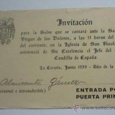 Militaria: EXCEPCIONAL DOC. INVITACIÓN RECIEN TERMINADA LA GUERRA, AL CANTO DE LA SALVE CON PRESENCIA DE FRANCO. Lote 36850597