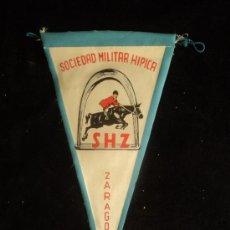 Militaria: BANDERIN SOCIEDAD MILITAR HIPICA DE ZARAGOZA. PLASTICO 24 CM. Lote 37173832