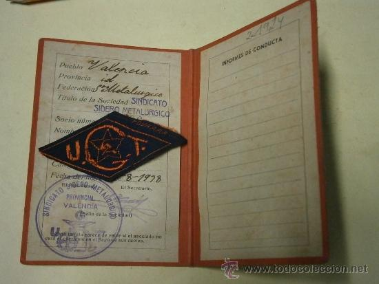 CARNET DE LA UGT, SINDICATO SIDEROMETALÚRGICO, CON PARCHE UGT, 1938.REPÚBLICA (Militar - Propaganda y Documentos)