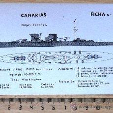 Militaria: ARMADA ESPAÑOLA . REPUBLICA . GUERRA CIVIL . FICHA BUQUE CRUCERO CANARIAS. Lote 40171133