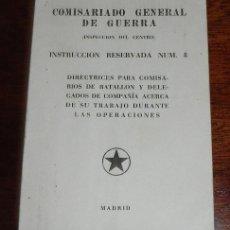 Militaria - FOLLETO GUERRA CIVIL COMISARIADO GENERAL DE GUERRA, INSPECCION DEL CENTRO, INSTRUCCION RESERVADA NUM - 37529377
