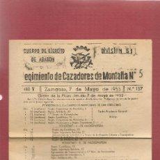 Militaria: BOLETIN REGIMIENTO DE CAZADORES DE MONTAÑA, Nº 5, ZARAGOZA,7 MAYO 1955 ... . . . .N. Lote 37636359