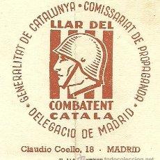 Militaria - (XJ-167)LOTE DE CORRESPONDENCIA LLAR DEL COMBATENT CATALA DELEGACIO DE MADRID-GUERRA CIVIL - 39001699