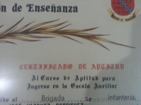 Militaria: DIPLOMA O CERTIFICADO DE APTITUD DE UN BRIGADA DE INFANTERIA - Foto 2 - 155984929