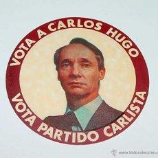 Militaria: PEGATINA DEL PARTIDO CARLISTA (EKA, CARLOS HUGO, CARLISMO, POLÍTICA), EN LA QUE PIDE EL VOTO PARA CA. Lote 55390623