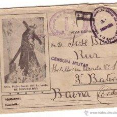 Militaria: SOBRE IMAGEN NUESTRO PADRE JESUS DEL CALVARIO- DESTINO 3º BATERIA BAENA-CENSURA MILITAR. Lote 40912898