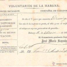 Militaria: VOLUNTARIOS DE LA HABANA 1871 CITACIÓN A ENTRAR DE GUARDIA. Lote 40935358