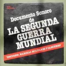 Militaria: DISCO VINILO SIMPLE DOCUMENTO SONORO DE LA SEGUNDA GUERRA MUNDIAL - 33 RPM. Lote 41311694