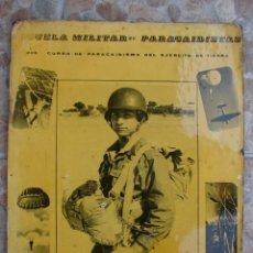 Militaria: CARTEL DE PUBLICIDAD. ESCUELA MILITAR DE PARACAIDISTAS. FIRMADO HERREROS. AÑOS 50-60. Lote 41471162