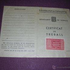Militaria: GUERRA CIVIL - CERTIFICAT DE TREBALL GENERALITAT DE CATALUNYA.BARCELONA NOV. 1938 PROF. AUXILIAR . Lote 42830598