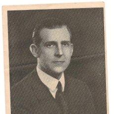 Militaria: TARJETA DE DON JUAN DE BORBÓN Y BATTENBERG CON PARTE DEL DISCURSO PRONUNCIADO EL 1/3/1942. Lote 43163965