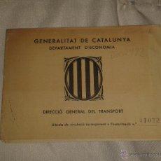Militaria: LIBRETA DE CIRCULACIÓN, GENERALITAT DE CATALUNYA, DEPARTAMENT D'ECONOMÍA, SELLADO. Lote 43189946
