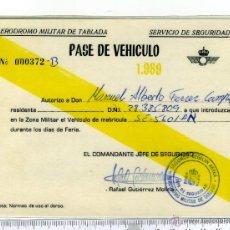 Militaria: EJERCITO DEL AIRE AERODROMO MILITAR DE TABLADA, PASE DE VEHICULO. Lote 43232047