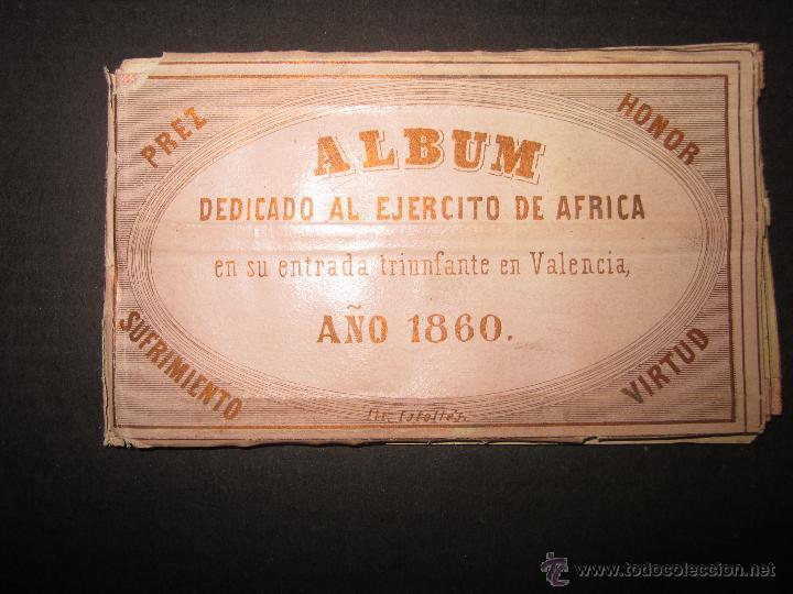 ALBUM DEDICADO AL EJERCITO DE AFRICA EN SU ENTRADA TRIUNFANTE EN VALENCIA-AÑO 1860-GENERAL PRIM(V635 (Militar - Propaganda y Documentos)