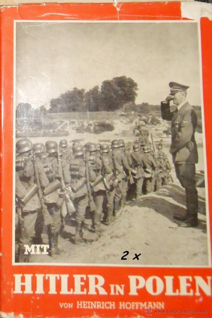 HITLER EN POLONIA. FOTOS HOFFMANN. 1939 (Militar - Propaganda y Documentos)