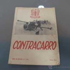 Militaria: ANTIGUA REVISTA DEL BATALLON CONTRACARRO. Lote 43669512