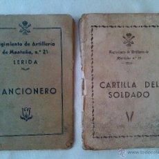 Militaria: ANTIGUO CANCIONERO MILITAR CARTILLA SOLDADO REGIMIENTO ARTILLERIA MONTAÑA Nº 21 EJERCITO FRANCO. Lote 43922624