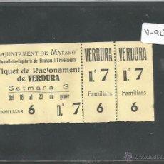 Militaria: AJUNTAMENT DE MATARÓ - TIQUET DE RACIONAMENT DE VERDURA - (V-1009). Lote 44043939