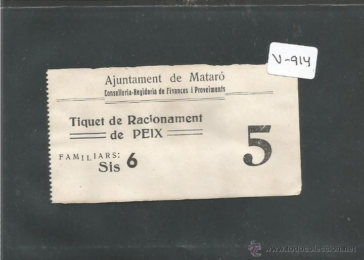 AJUNTAMENT DE MATARÓ - TIQUET DE RACIONAMENT DE PEIX - (V-1010) (Militar - Propaganda y Documentos)