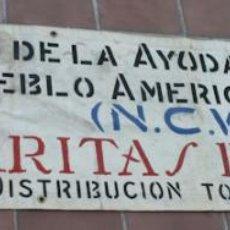 Militaria: ANTIGUA PANCARTA AYUDA SOCIAL AMERICANA AL PUEBLO ESPAÑOL - CARITAS ESPAÑOLA Y NCWC ( CATHOLIC RELIE. Lote 44345248