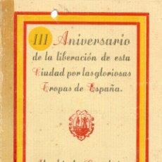 Militaria: INVITACION III ANIVERSARIO DE LA LIBERACION DE ALCALA GUADAIRA POR LAS TROPAS DE ESPAÑA 21JULIO 1939. Lote 44481191
