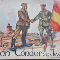 Militaria: LA LEGION CONDOR SE DESPIDE. Lote 45517824