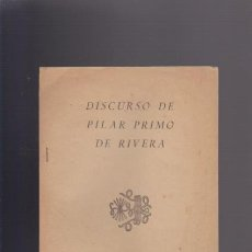 Militaria: PILAR PRIMO DE RIVERA - GRANADA 1942 / DISCURSO - DELEGACION NACIONAL SECCION FEMENINA. Lote 45709330