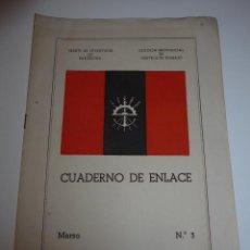 Militaria: CUADERNO DE ENLACE, FALANGE, FRENTE DE JUVENTUDES DE BARCELONA, 1944. CENTROS DE TRABAJO. Lote 46048397
