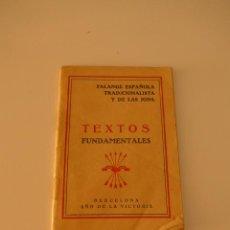 Militaria: LIBRITO TEXTOS FUNDAMENTALES DE FALANGE, BARCELONA , 1939, GUERRA CIVIL. Lote 46048418