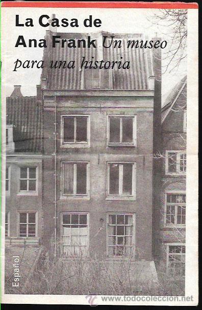 Folleto la casa de ana frank un museo para comprar propaganda militar y documentos - La casa de ana ...