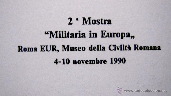 Militaria: 2ª MUESTRA MILITARIA EN EUROPA. ROMA 1.990. TRES TARJETAS. EDICION LIMITADA 1000 U. - Foto 2 - 46423826