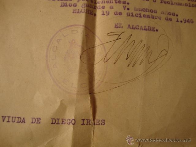 Militaria: ANTIGUO DOCUMENTO AYUNTAMIENTO ELCHE FIRMA ALCALDE 1946 - Foto 2 - 46431965