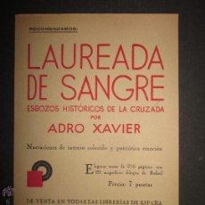 Militaria: CARTEL PUBLICIDAD LIBRO LAUREADA DE SANGRE - ESBOZOS HISTORICOS DE LA CRUZADA - (V-1699). Lote 47110162